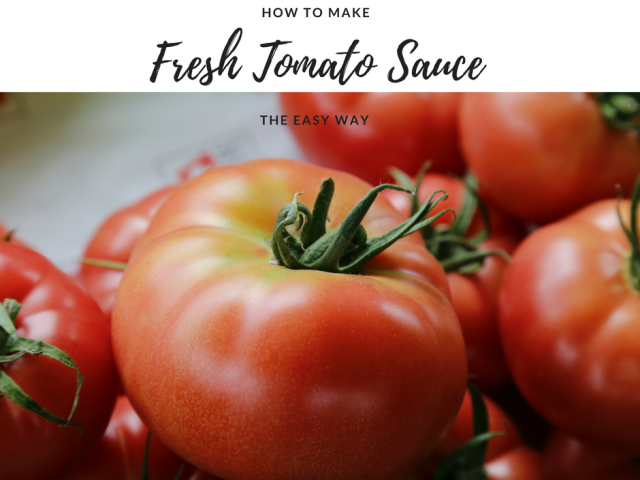 How to Make Fresh Tomato Sauce, the Easy Way